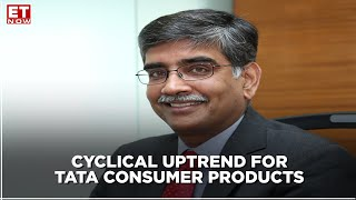 Earnings With ET NOW | Cyclical uptrend for TCPL? | Sunil D'Souza, Tata Consumer Products