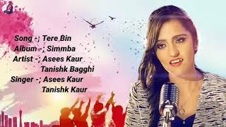 Tere Bin   SIMMBA   Lyrics   Rahat Fateh Ali Khan, Asees Kaur, Tanishk Bagghi   Ranveer Singh