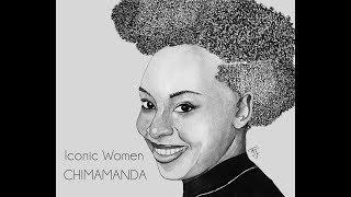 Iconic Woman – Chimamanda Ngozie Adiche