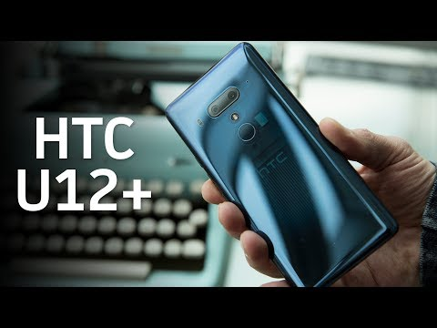 HTC U12+: A dual camera and edge sense features
