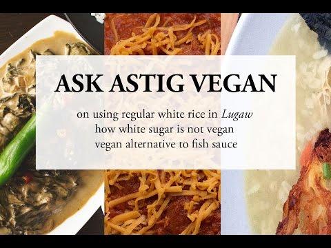 Ask Astig Vegan (White Rice, White Sugar, Vegan Fish Sauce)