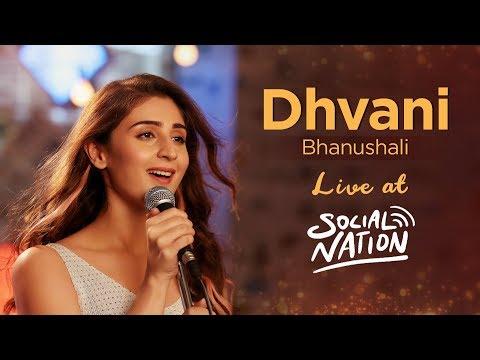 Dhvani Bhanushali Live At Social Nation 2019