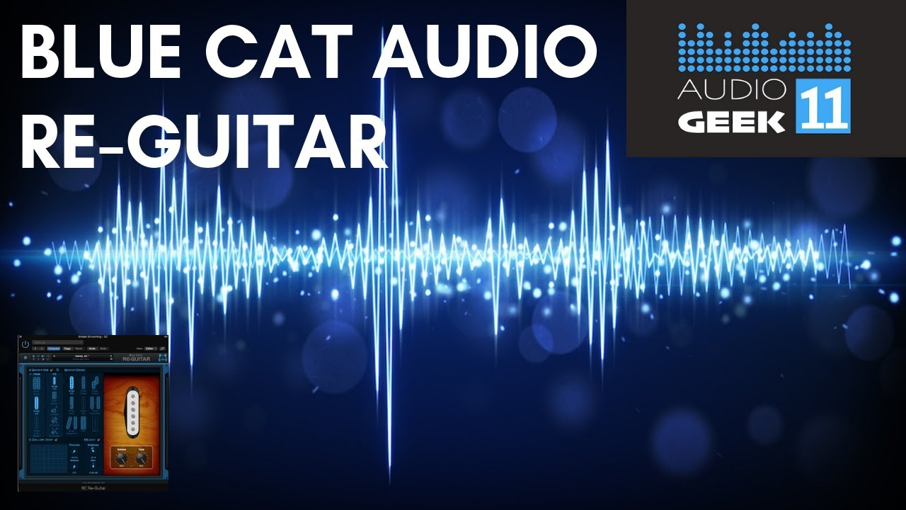 DAW Plugin Review: Blue Cat Re-Guitar | AudioGeek11