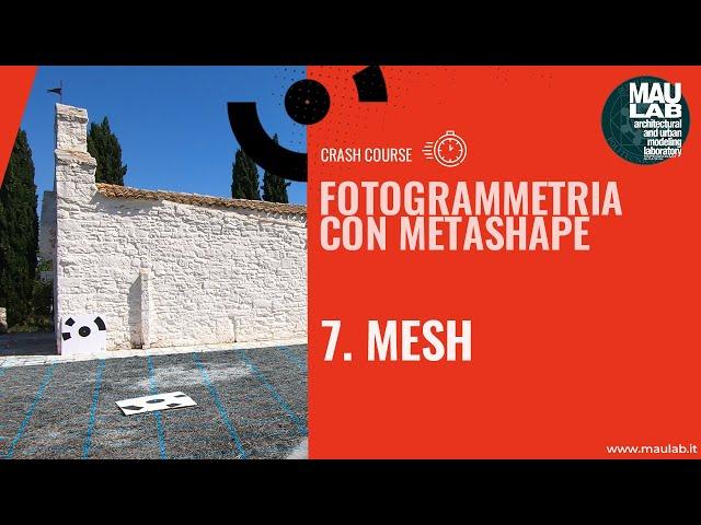 Corso di Agisoft Metashape - Lezione 7 Mesh