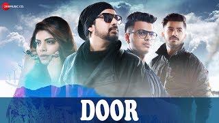 Door Official Music | Archit & Smit Ft. Harish Moyal & Isheta Sarckar