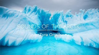 SOUNDS OF THE ARCTIC - Relaxing Winter Music & Arctic Sounds - Background Music, Sleep Music ✦ 2