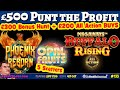 £500 v SLOTS: Bonus Hunt & All Action Buys - Buffalo Rising Megaways, Luck of Ra, Wild Flower & more