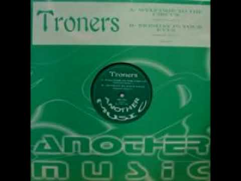 Troners - Welcome to the Circus
