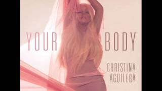 Christina Aguilera - Fuck Your Body (Explicit)