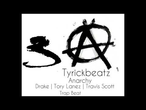 Drake x Travis Scott x Tory Lanez Type Beat  // ANARCHY 3 | Prod by Tyrickbeats