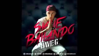 Dave G   Sigue Bailando Audio Oficial