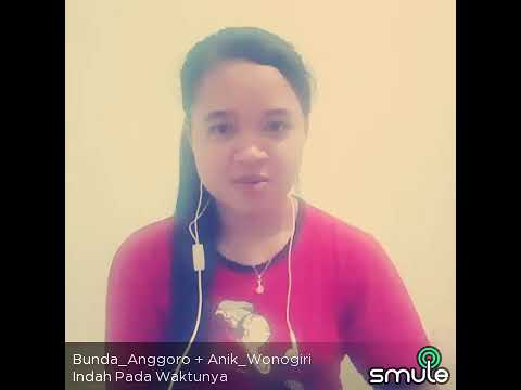 Indah Pada Waktunya by Bunda_Anggoro+Anik_Wonogiri
