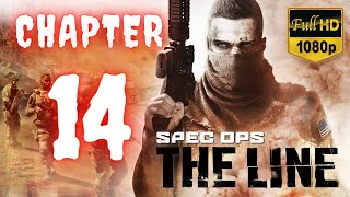 Spec Ops The Line | Chapter 14 | No Commentary [1080p30 Max Settings] #14