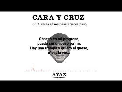 AYAX- A VECES SE ME PASA, A VECES PASO (LETRA) (PROD. BLASFEM) #CARAYCRUZ