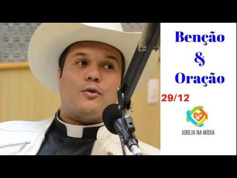 Padre Alessandro Campos I Benção e Oração I 29/12/2018