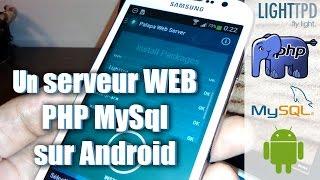 Un serveur web Php Mysql sur Android