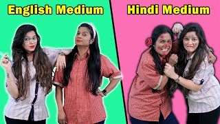 English Medium Vs Hindi Medium (Students) | Funny Video | 4 Heads