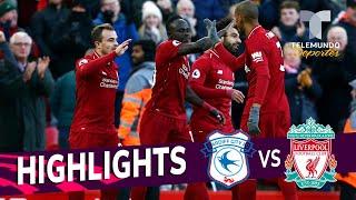 Liverpool vs. Cardiff City: 4-1 Goals & Highlights | Premier League | Telemundo Deportes