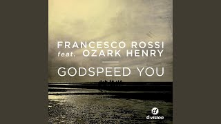 Godspeed You (Radio Edit)