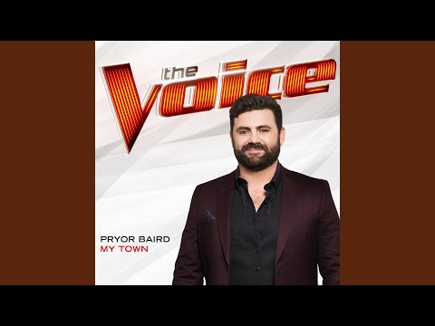 My Town (The Voice Performance)