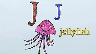 Learn alphabetically and draw the letter J | jellyfish