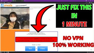 How to Unbanned Omęgle 2022   Easy Way to Unbanned from Omegle   100% Working
