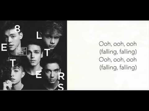 Why Don't We - Falling Lyrics