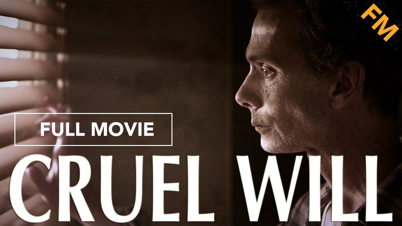 Cruel Will (FULL MOVIE)