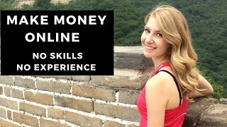 5 Ways to Make Money Online | No Skills | No Experience