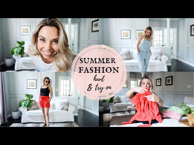 Summer Fashion Haul & Try On | Summer Capsule Wardrobe 2019