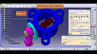 How to Work The Butterfly Valve Assembly -Mechanism  in CATIA V5 DMU Kinematics, Assembly Design.