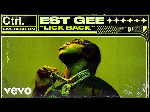 EST Gee – Lick Back (Live Session) | Vevo Ctrl