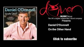 Watch Daniel Odonnell On The Other Hand video