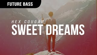 Hex Cougar - Sweet Dreams