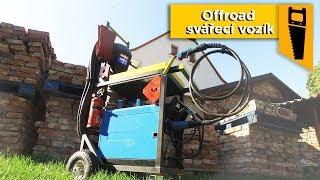 Stavba offroad svářecího vozíku