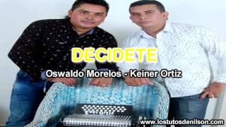 DECIDETE - KEINER ORTIZ 2016