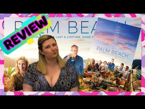 Palm Beach (2019) Movie Review! [Women's History Month♀️: Female Director Spotlight]