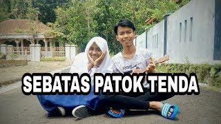 Download Mp3 Sebatas Patok Tenda Cover Kentrung  Lirik