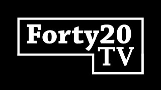 Forty20 LIVE - 26th August 2019