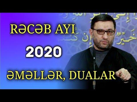 Rəcəb ayı 2020 - Bu ayın əməlləri, duaları - Hacı Şahin - Ümid ayı