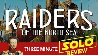 Raiders of the North Sea (solo) in about about 3 minutes