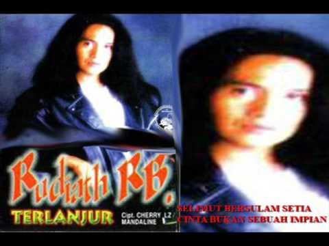 Selimut Bersulam Setia - Rudiath RB Album Terlanjur 1998