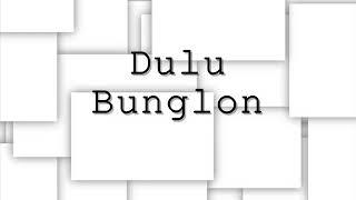 Bunglon - Dulu (Lirik)