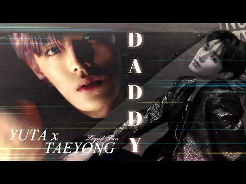 ; nct yutae | Yuta x Taeyong | Daddy +18 ⁷