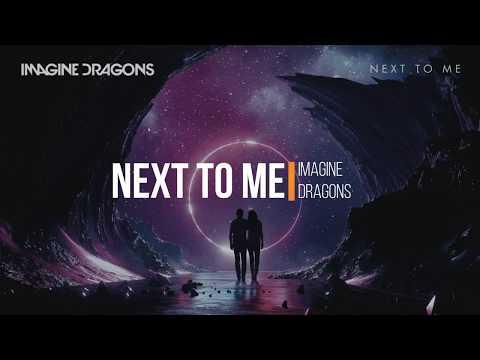 Imagine Dragons - Next To Me lyrical