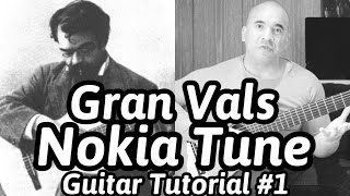 Gran Vals 'Nokia Ringtone' | Francisco Tárrega | Classical Guitar Tutorial#1 (of 2) | NBN Guitar