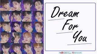 PRODUCE X 101 - DREAM FOR YOU (Easy Lyrics + Indo Sub) by GOMAWO