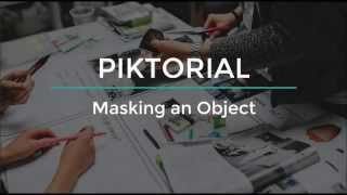Piktorial: How to mask an object