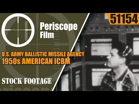 U.S. ARMY BALLISTIC MISSILE AGENCY  1950s AMERICAN ICBM & ROCKET DEVELOPMENT 51154