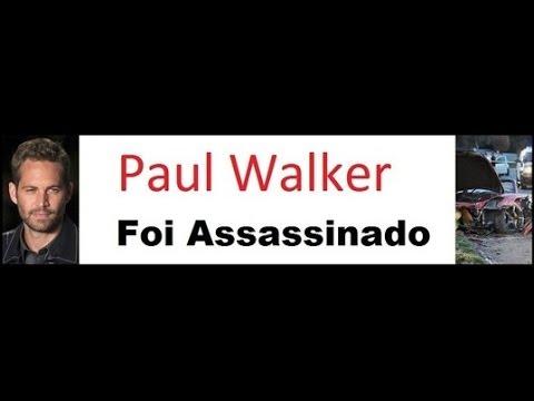 VEJA AQUI TUDO QUE ELES NÃO QUEREM QUE VOCÊ SAIBA [ SOBRE A MORTE DE PAUL WALKER ]